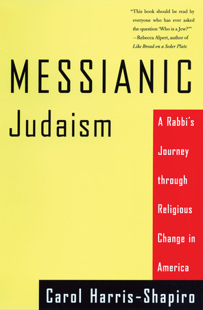 Messianic Judaism by Carol Harris-Shapiro