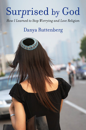 Surprised by God by Danya Ruttenberg