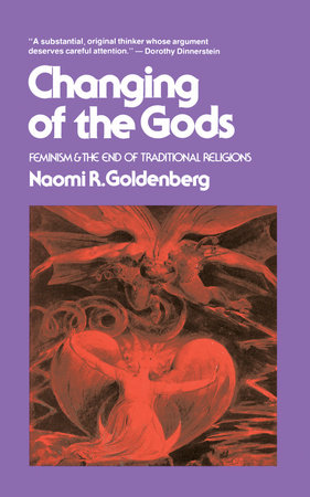 Changing of The Gods by Naomi Goldenberg