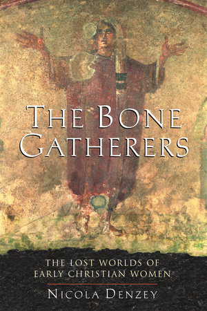 The Bone Gatherers by Nicola Denzey