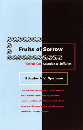 Fruits of Sorrow by Elizabeth V. Spelman