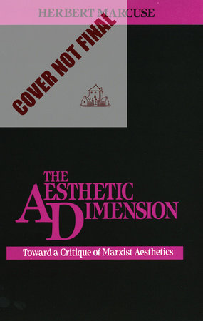 The Aesthetic Dimension by Herbert Marcuse