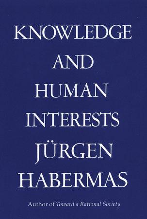 Knowledge & Human Interests by Juergen Habermas