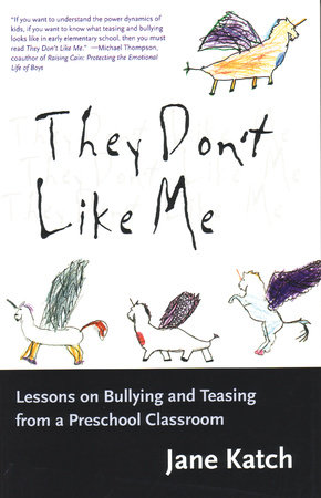 They Don't Like Me by Jane Katch