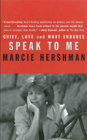 Speak to Me by Marcie Hershman