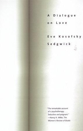A Dialogue On Love by Eve Kosofsky Sedgwick