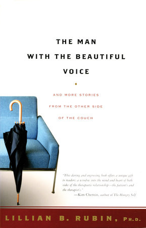 The Man with the Beautiful Voice by Lillian Rubin