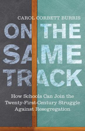 On the Same Track by Carol Corbett Burris