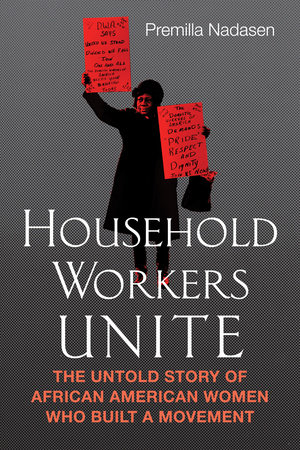 Household Workers Unite Book Cover Picture
