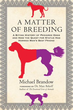 A Matter of Breeding