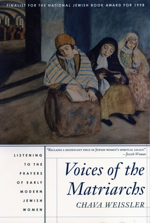 Voices of the Matriarchs by Chava Weissler