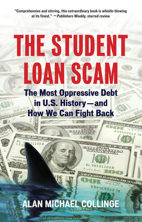 The Student Loan Scam by Alan Collinge