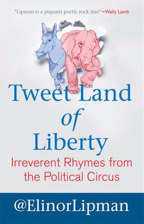 Tweet Land of Liberty by Elinor Lipman