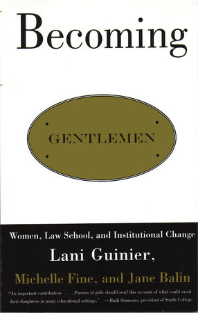 Becoming Gentlemen by Lani Guinier