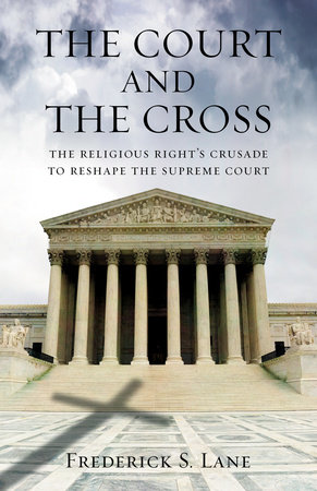 The Court and the Cross by Frederick Lane