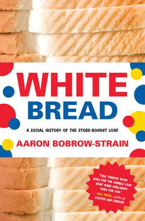 White Bread Book Cover Picture