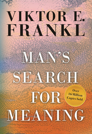 The cover of the book Man's Search for Meaning, Gift Edition