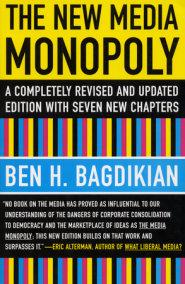 The New Media Monopoly