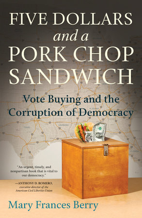 Five Dollars and a Pork Chop Sandwich by Mary Frances Berry