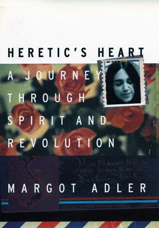 Heretic's Heart by Margot Adler