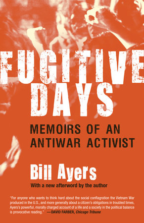 Fugitive Days by Bill Ayers