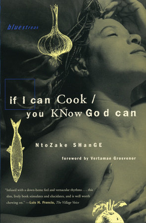 If I Can Cook/You Know God Can by