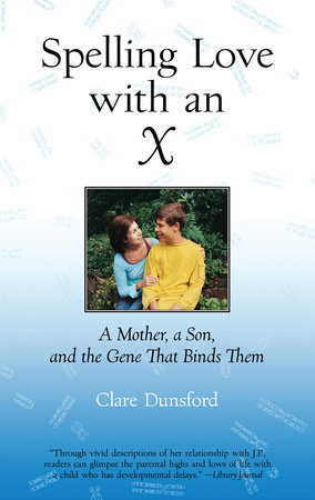 Spelling Love with an X by Clare Dunsford