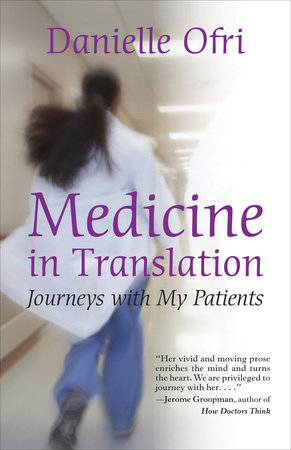 Medicine in Translation by Danielle Ofri