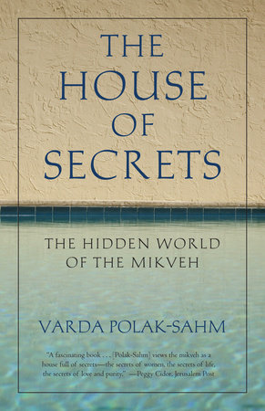 The House of Secrets by Varda Polak-Sahm
