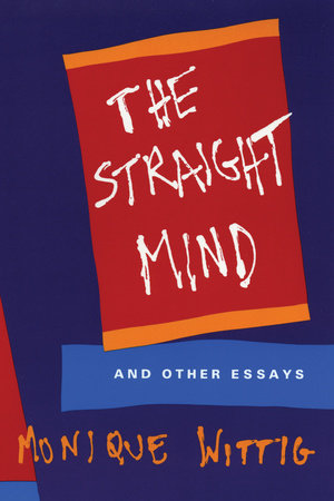 The Straight Mind by Monique Wittig