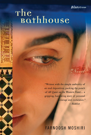 The Bathhouse by Farnoosh Moshiri