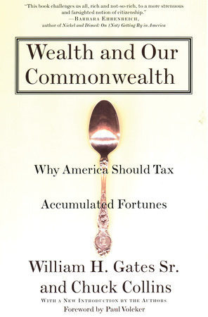 Wealth and Our Commonwealth by William H. Gates