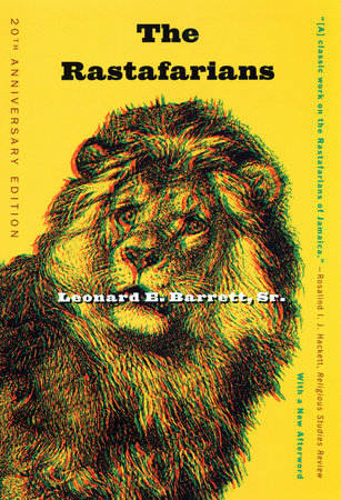 The Rastafarians by Leonard Barrett