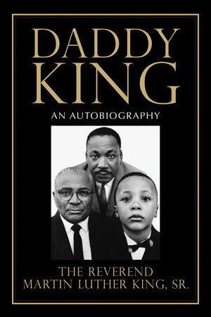 Daddy King by Martin Luther King Sr.