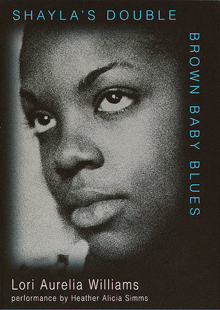 Shayla's Double Brown Baby Blues by Lori Aurelia Williams