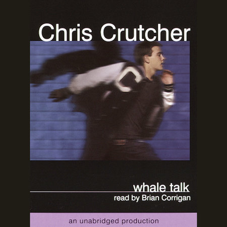 Whale Talk by Chris Crutcher