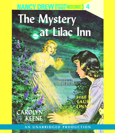 Nancy Drew #4: The Mystery at Lilac Inn by Carolyn Keene