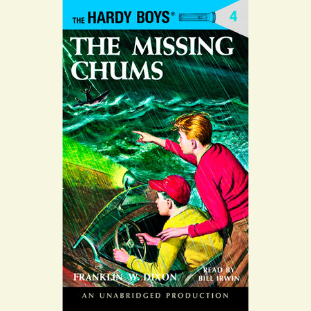 The Hardy Boys #4: The Missing Chums by Franklin W. Dixon