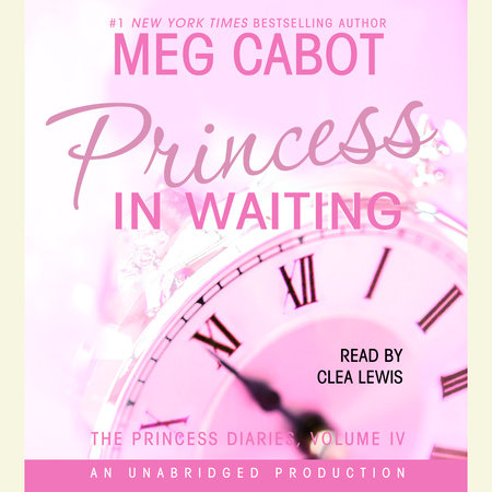 The Princess Diaries, Volume IV: Princess in Waiting by Meg Cabot
