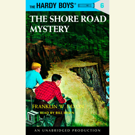 The Hardy Boys #6: The Shore Road Mystery by Franklin W. Dixon