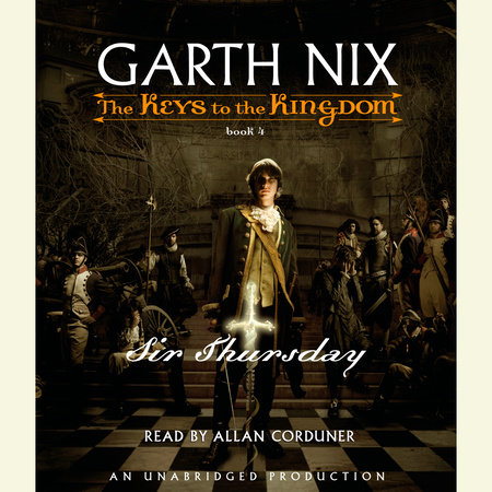 Sir Thursday by Garth Nix