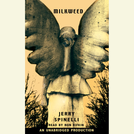 Milkweed by Jerry Spinelli