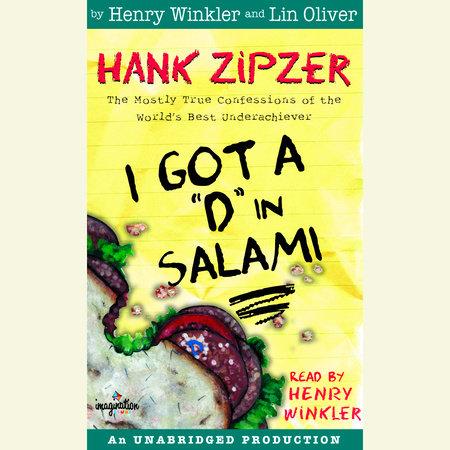 """Hank Zipzer #2: I Got a """"D"""" in Salami by Henry Winkler"""
