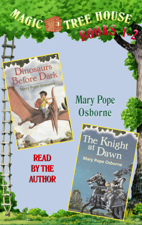 Magic Tree House: Books 1 & 2 by Mary Pope Osborne