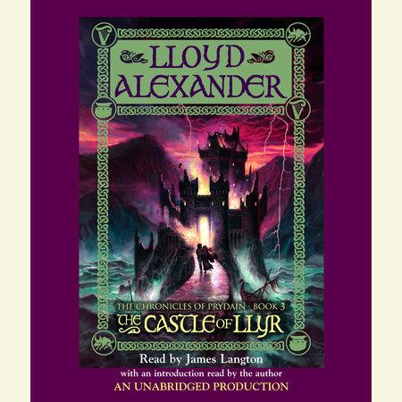 The Prydain Chronicles Book Three: The Castle of Llyr by Lloyd Alexander