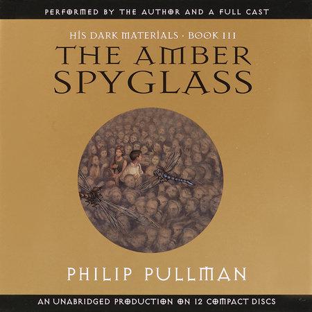 His Dark Materials, Book III: The Amber Spyglass