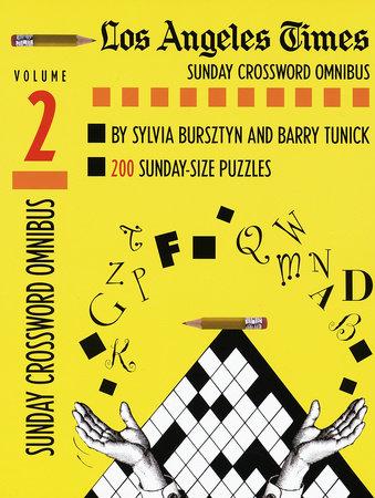 Los Angeles Times Sunday Crossword Omnibus, Volume 2 by Sylvia Bursztyn and Barry Tunick