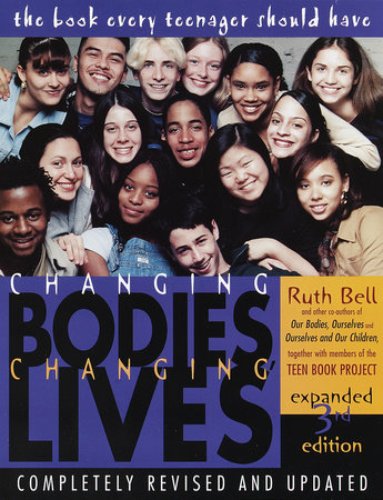Changing Bodies, Changing Lives: Expanded Third Edition by Ruth Bell