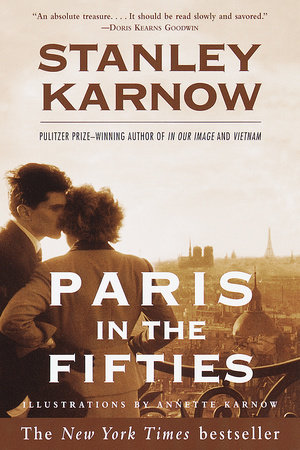 Paris in the Fifties by Stanley Karnow