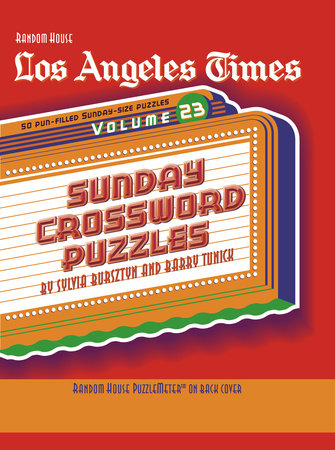 Los Angeles Times Sunday Crossword Puzzles, Volume 23 by